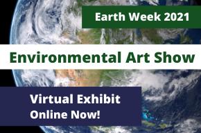 Environmental Art Show Virtual Exhibit announcement - Exhibit Online Now